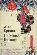 Le monde flottant Alan Spence édition Héloïse d'Ormesson, blogs littéraires, actualité littéraire
