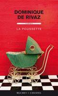 La poussette Dominique Rivaz Buchet Chastel éditions