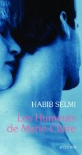 Les humeurs de Marie-Claire Habib Selmi Actes Sud Roman