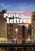 PARIS EN TOUTES LETTRES 5 au 8 MAI 2011
