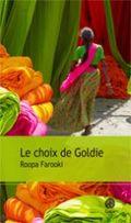 Le choix de Goldie Roopa Farooki Gaïa