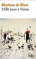 Mille jours à Venise Milena de Blasi Folio poche