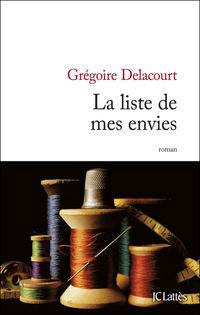 La liste de mes envies, Grégoire Delacourt, JC Lattès