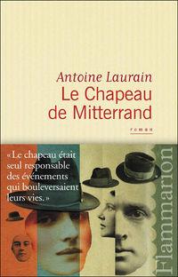 Le chapeau de Mitterrand Antoine Laurain Flammarion