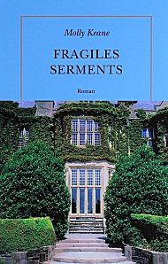 Fragiles serments Molly Keane Quai Voltaire