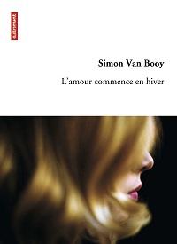L'amour commence en hiver Simon Van Booy Autrement