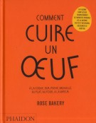 Comment cuire un oeuf rose bakery phaidon