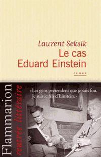 LE CAS EDOUARD EINSTEIN LAURENT SEKSIK