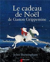 Le cadeau de Noel de Gaston Grippemine