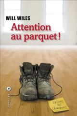 Attention au parquet will wiles liana levi